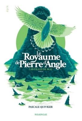 """Afficher """"Le royaume de Pierre d'Angle n° 2 Les Filles de mai"""""""