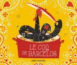 """Afficher """"Le coq de Barcelos"""""""