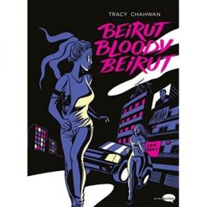 """Afficher """"Beirut bloody Beirut"""""""