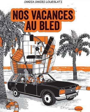 """Afficher """"Nos vacances au bled"""""""