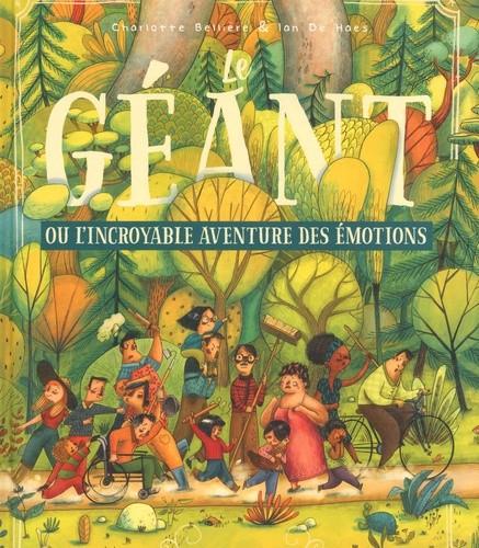 """Afficher """"Le géant ou L'incroyable aventure des émotions"""""""