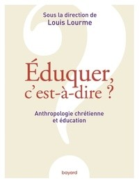 """Afficher """"Eduquer, c'est-à-dire ?"""""""