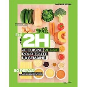 vignette de 'En 2h je cuisine veggie pour toute la semaine (Caroline Pessin)'