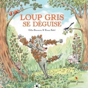 """Afficher """"Loup Gris se déguise"""""""