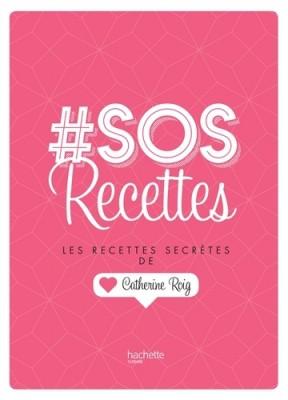 """Afficher """"# SOS Recettes"""""""