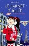 """Afficher """"Le carnet d'Allie n° 07 Vacances à Paris"""""""