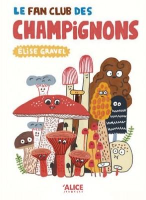 """Afficher """"Le fan club des champignons"""""""