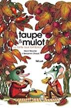 """Afficher """"Taupe & Mulot La tarte aux lombrics"""""""