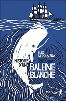 vignette de 'Histoire d'une baleine blanche (Luis Sepulveda)'