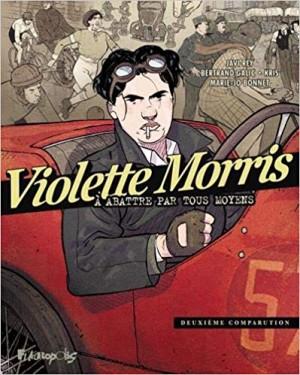 """Afficher """"Violette Morris : à abattre par tous les moyens n° 2 Violette Morris, à abattre par tous moyens"""""""