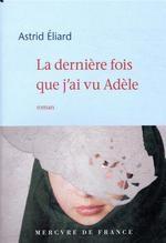 """Afficher """"La dernière fois que j'ai vu Adèle"""""""