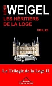 """Afficher """"La Trilogie de la loge n° 2 Les Héritiers de la loge"""""""