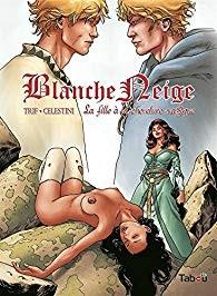 """Afficher """"Blanche Neige n° vol. III La fille à la chevelure magique"""""""
