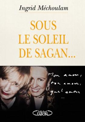vignette de 'Sous le soleil de Sagan (Indrid Mechoulam)'