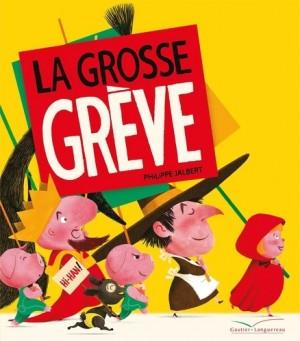 "Afficher ""La Grosse grève"""
