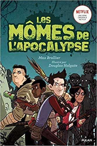 """Afficher """"Les mômes de l'Apocalypse n° 1 Les mômes de l'apocalypse"""""""