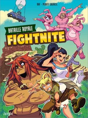 vignette de 'Fightnite n° 1<br /> Les campeurs : Battle royale Fightnite, 1 (PirateSourcil)'