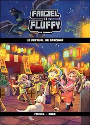 """Afficher """"Frigiel et Fluffy : les origines n° 3 Le festival de Dragonia"""""""
