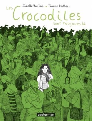 """Afficher """"Les crocodiles sont toujours là"""""""