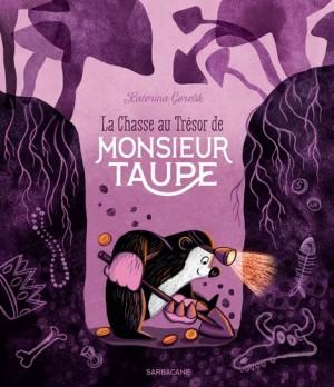 """Afficher """"La chasse au trésor de Monsieur Taupe"""""""
