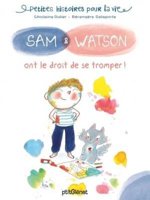 """Afficher """"Sam et Watson ont le droit de se tromper !"""""""