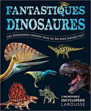 """Afficher """"Fantastiques dinosaures"""""""