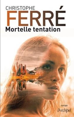 "Afficher ""Mortelle tentation"""