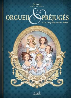 """Afficher """"Orgueil et préjugés n° 1 Les Cinq Filles de Mrs. Bennet"""""""