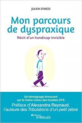 """Afficher """"Mon parcours de dyspraxique"""""""