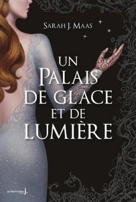 """Afficher """"Un Palais d'épines et de roses n° 4 Un Palais de glace et de lumière"""""""