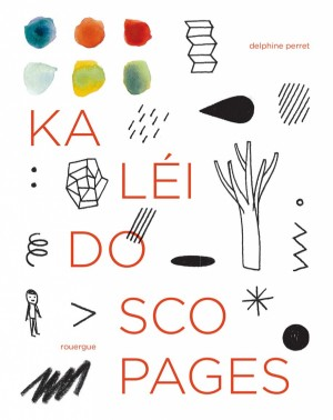 "Afficher ""Kaléidoscopages"""