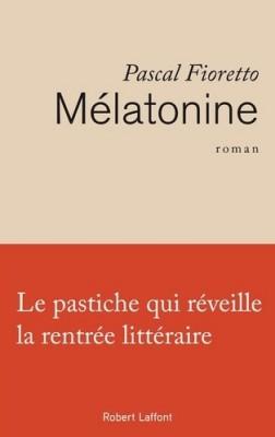 vignette de 'Mélatonine (Pascal Fioretto)'