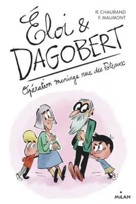"""Afficher """"Eloi et Dagobert n° 3 Opération mariage rue des Poteaux"""""""