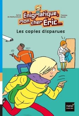 """Afficher """"Enigmatique, mon cher Eric.... n° 4 Les Copies disparues"""""""