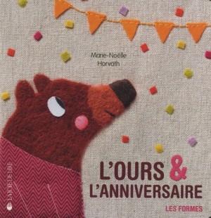 """Afficher """"L'ours & l'anniversaire"""""""