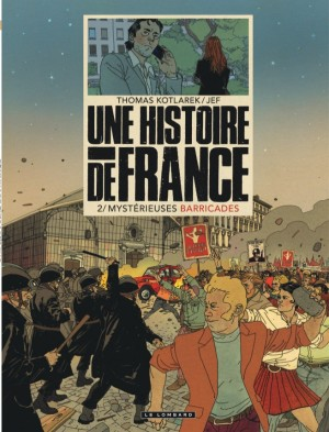 """Afficher """"Une histoire de France n° 2 Mystérieuses barricades"""""""