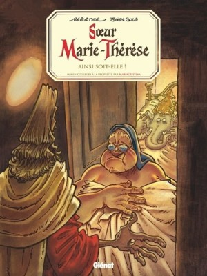 vignette de 'Soeur Marie-Thérèse des Batignolles n° 7<br /> Ainsi soit-elle ! (Maëster)'