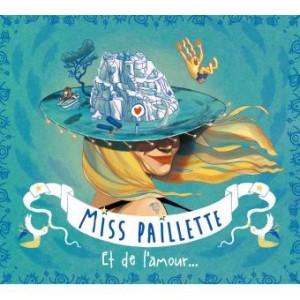 vignette de 'Et de l'amour... (Miss Paillette)'