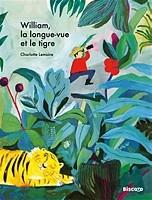 """Afficher """"William, la longue-vue et le tigre"""""""