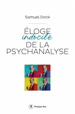 """Afficher """"Éloge indocile de la psychanalyse"""""""