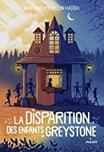 "Afficher ""Disparition des enfants Greystone, tome 1 (La)"""