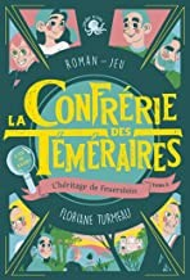 """Afficher """"Confrérie des téméraires (La) n° 2 Héritage de Feuerstein (L')"""""""