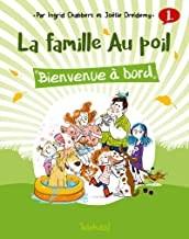 vignette de 'Bienvenue à bord : la Famille au poil, 1 (Ingrid Chabbert)'