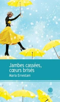 vignette de 'Jambes cassées, coeurs brisés (Maria Ernestam)'