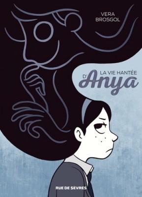 """Afficher """"La vie hantée d'Anya"""""""