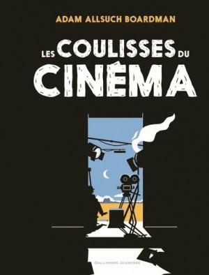 """Afficher """"Les coulisses du cinéma"""""""