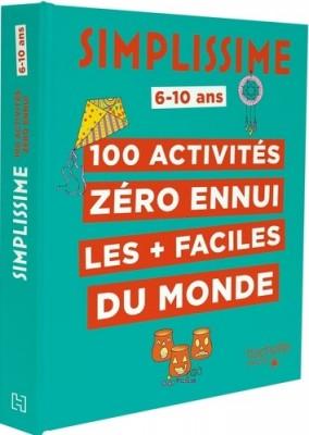 """Afficher """"100 activités zéro ennui les + faciles du monde"""""""