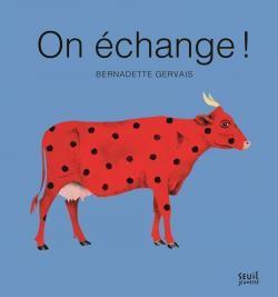 vignette de 'On échange ! (Bernadette Gervais)'