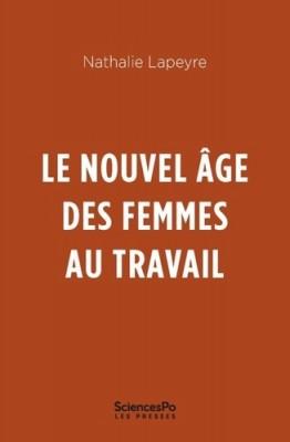 """Afficher """"Le nouvel âge des femmes au travail"""""""