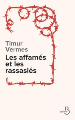 """Afficher """"Les Affamés et les rassasiés"""""""